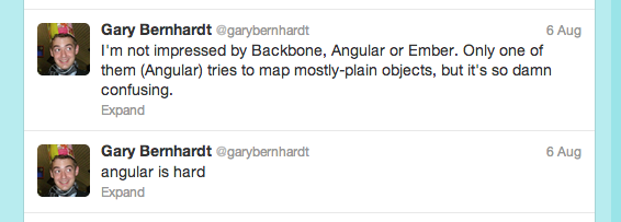 Gary Bernhardt tweets on client side frameworks