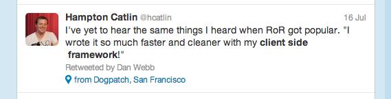 Hampton Catlin tweets on client side frameworks